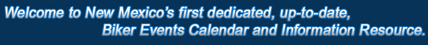 Southern Arizona's first reliable, up-to-date, Biker Events Calendar